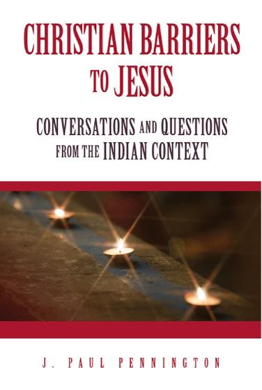 "Cover of the book ""Christian Barriers to Jesus: Conversations and Questions from the Indian Context"" at MissionBooks.org"