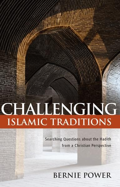 "Cover of the book ""Challenging Islamic Traditions: Searching Questions about the Hadith from a Christian Perspective"" at MissionBooks.org"