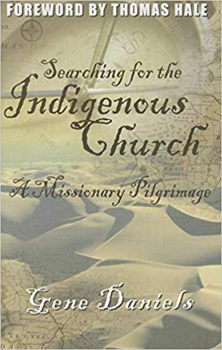 Cover of Searching for the Indigenous Churchby Gene Daniels at MissionBooks.org