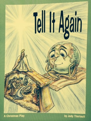 Tell It Again: A Christmas Play