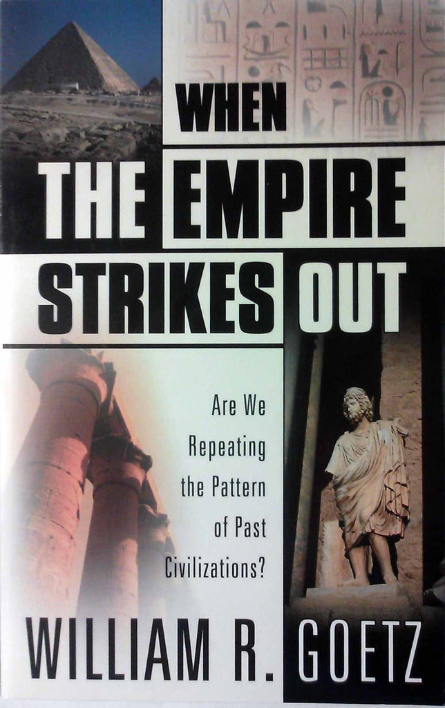 When the Empire Strikes Out: Are We Repeating the Pattern of Past Civilizations?
