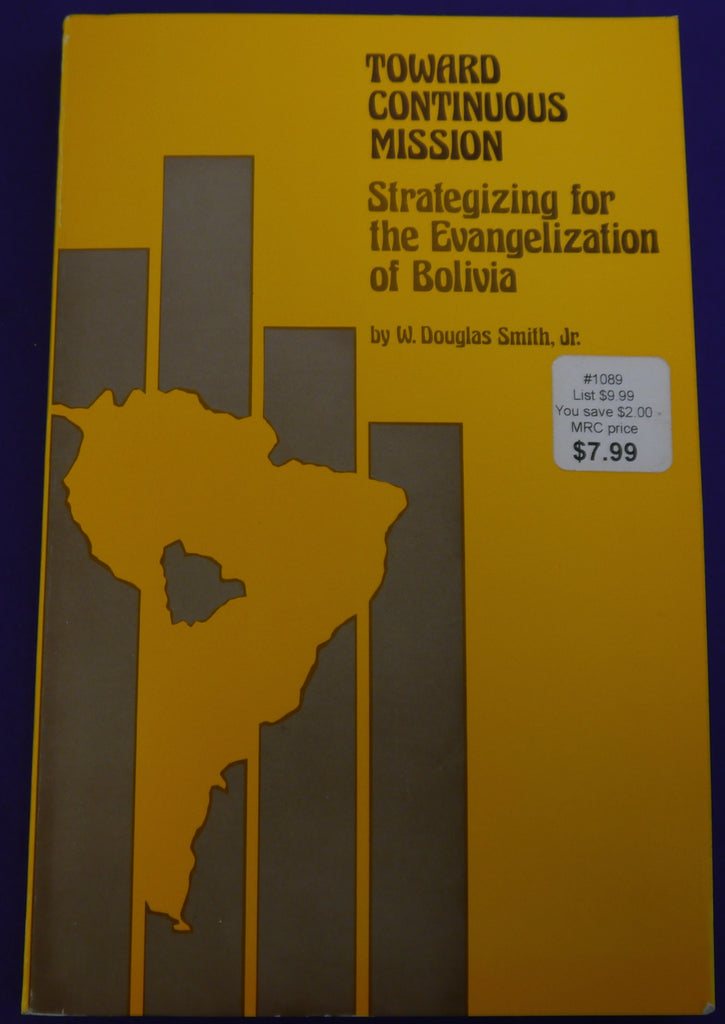 Toward continuous Mission: Strategizing for the Evangelization of Bolivia
