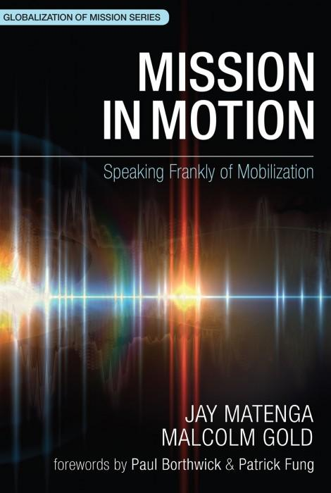 "Cover of the book ""Mission in Motion: Speaking Frankly of Mobilization"" at MissionBooks.org"