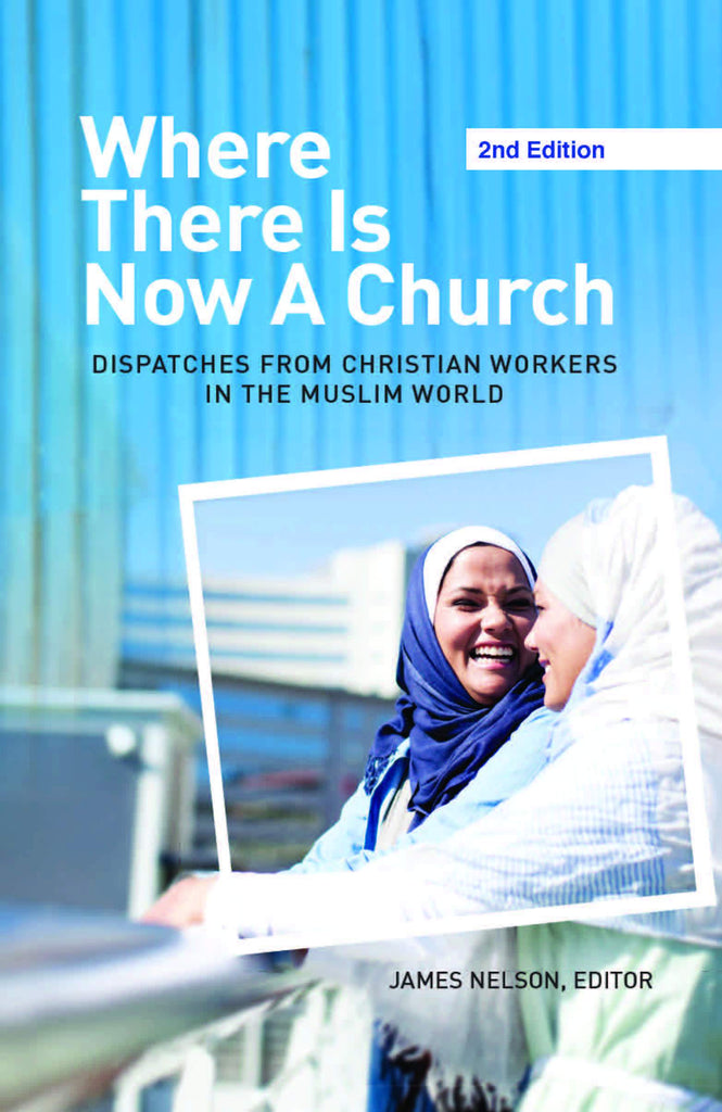 Cover of Where There Is Now a Church (2nd edition)by James Nelson, editor at MissionBooks.org