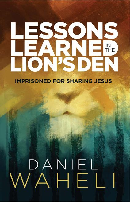 "Cover of the book ""Lessons Learned in the Lion's Den: Imprisoned for Sharing Jesus"" at MissionBooks.org"