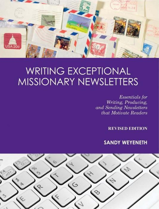"Cover of the book ""Writing Exceptional Missionary Newsletters: Essentials for Writing, Producing, and Sending Newsletters that Motivate Readers"" at MissionBooks.org"
