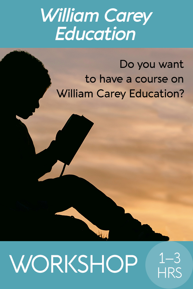 Do you want to have a course on William Carey Education?