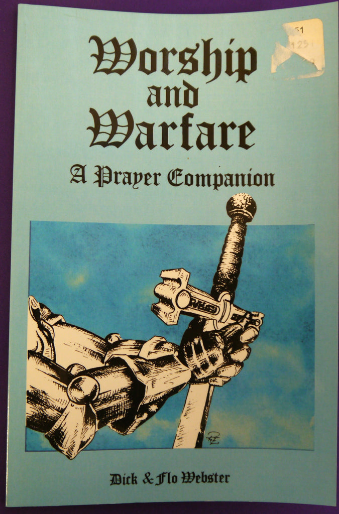 Worship and Warfare: A Prayer Companion