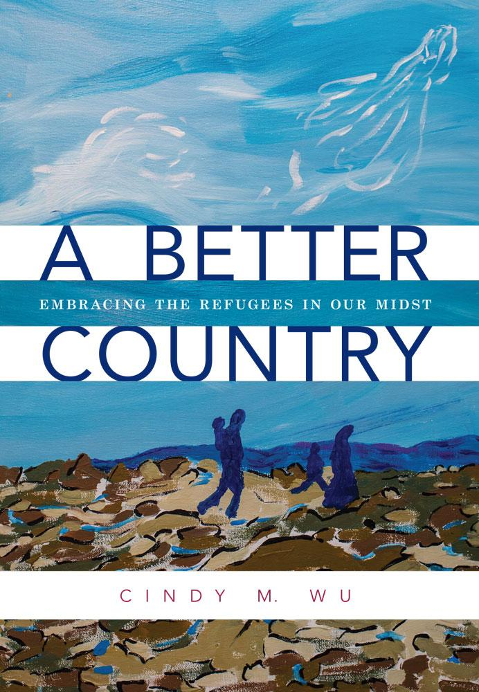 "Cover of the book ""A Better Country: Embracing the Refugees in Our Midst"" at MissionBooks.org"