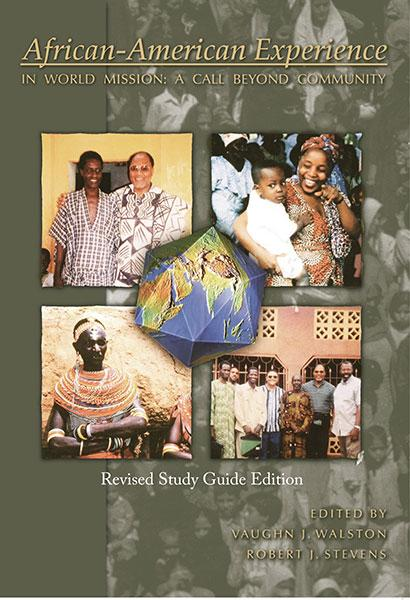"Cover of the book ""African-American Experience in World Mission: A Call Beyond Community"" at MissionBooks.org"