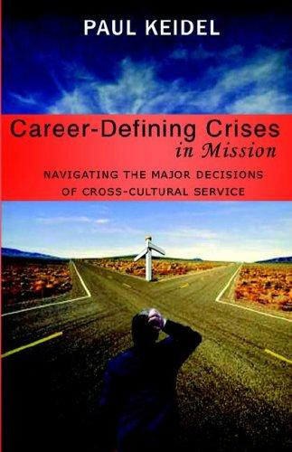 Cover of Career-Defining Crises in Missionby Thomas Hale III at MissionBooks.org