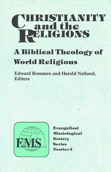 "Cover of the book ""Christianity and the Religions (EMS 2): A Biblical Theology of World Religions"" at MissionBooks.org"
