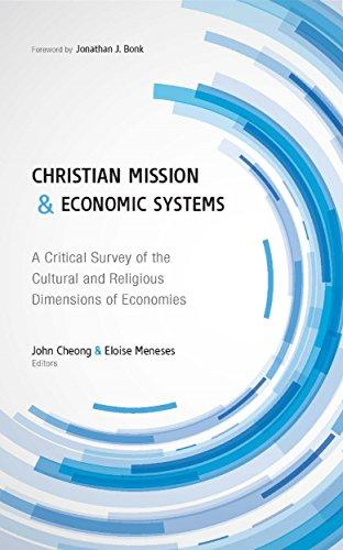 Cover of Christian Mission and Economic Systemsby John Cheong and Eloise Meneses, editors   at MissionBooks.org
