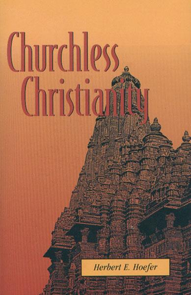 "Cover of the book ""Churchless Christianity (Revised Edition): "" at MissionBooks.org"