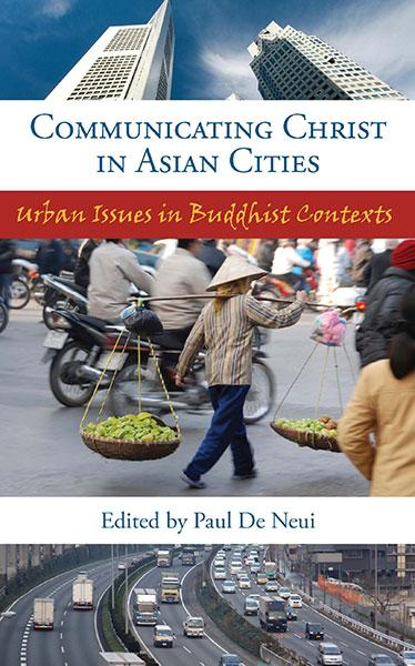 "Cover of the book ""Communicating Christ in Asian Cities (SEANET 6): Urban Issues in Buddhist Contexts"" at MissionBooks.org"