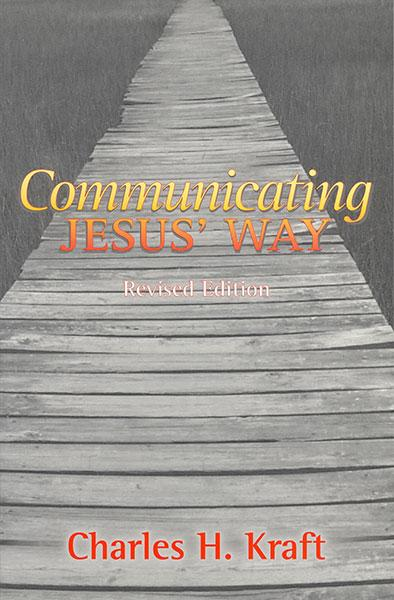 "Cover of the book ""Communicating Jesus' Way (Revised): "" at MissionBooks.org"