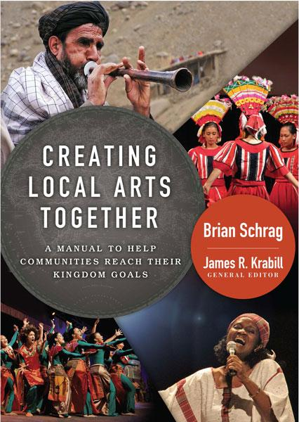 "Cover of the book ""Creating Local Arts Together: A Manual to Help Communities Reach Their Kingdom Goals"" at MissionBooks.org"