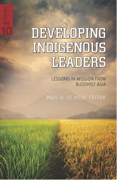 "Cover of the book ""Developing Indigenous Leaders (SEANET 10): Lessons in Mission from Buddhist Asia"" at MissionBooks.org"