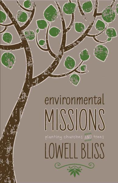 "Cover of the book ""Environmental Missions: Planting Churches and Trees"" at MissionBooks.org"