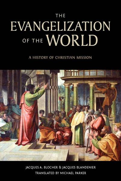 "Cover of the book ""The Evangelization of the World: A History of Christian Missions"" at MissionBooks.org"