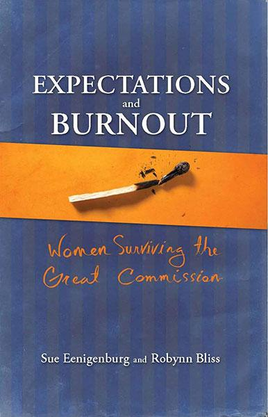 "Cover of the book ""Expectations and Burnout: Women Surviving the Great Commission"" at MissionBooks.org"