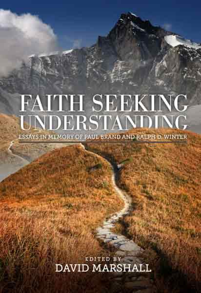 "Cover of the book ""Faith Seeking Understanding: Essays in Honor of Paul Brand and Ralph D. Winter"" at MissionBooks.org"