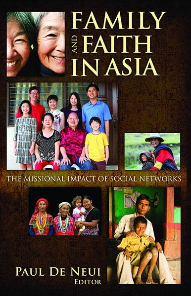 "Cover of the book ""Family and Faith in Asia (SEANET 7): The Missional Impact of Social Networks"" at MissionBooks.org"