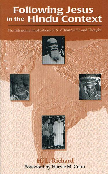 "Cover of the book ""Following Jesus in the Hindu Context: The Intriguing Implications of N.V. Tilak's Life and Thought"" at MissionBooks.org"