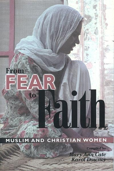 "Cover of the book ""From Fear to Faith: Muslim and Christian Women"" at MissionBooks.org"