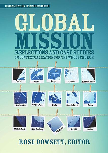 "Cover of the book ""Global Mission: Reflections and Case Studies in Local Theology for the Whole Church"" at MissionBooks.org"