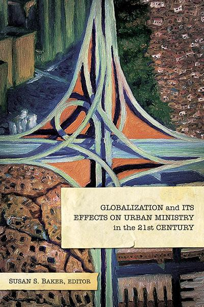 "Cover of the book ""Globalization and Its Effects on Urban Ministry in the 21st Century: "" at MissionBooks.org"
