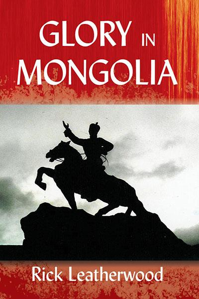 "Cover of the book ""Glory in Mongolia: "" at MissionBooks.org"