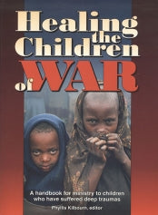 "Cover of the book ""Healing the Children Of War"" at MissionBooks.org"