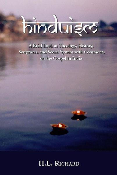 "Cover of the book ""Hinduism: A Brief Look at Theology, History, Scriptures, and Social System with Comments on the Gospel in India"" at MissionBooks.org"