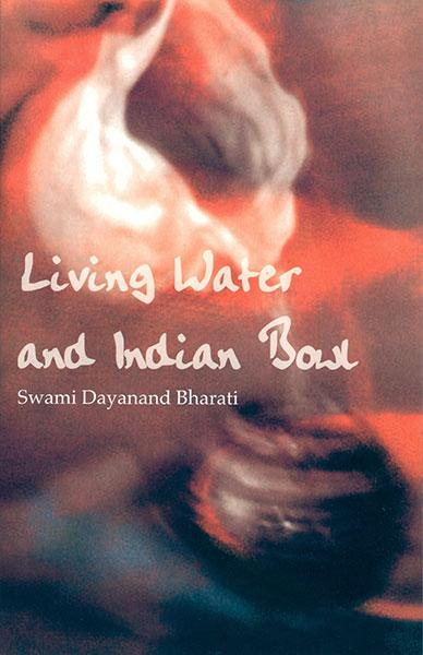 "Cover of the book ""Living Water and Indian Bowl (revised edition): An Analysis of Christian Failings in Communicating Christ to Hindus, with Suggestions Towards Improvements"" at MissionBooks.org"