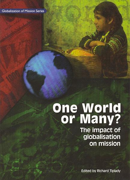 "Cover of the book ""One World or Many?: The Impact of Globalisation on Mission"" at MissionBooks.org"