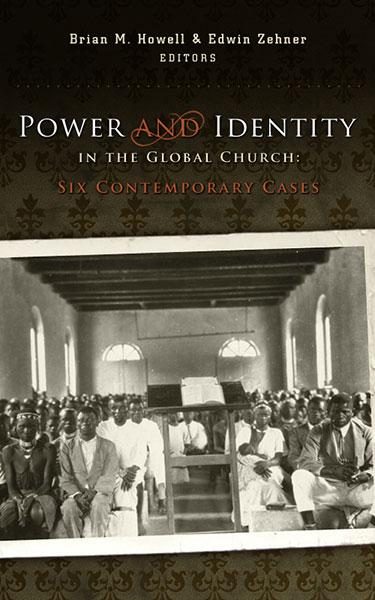 "Cover of the book ""Power and Identity in the Global Church: Six Contemporary Cases"" at MissionBooks.org"
