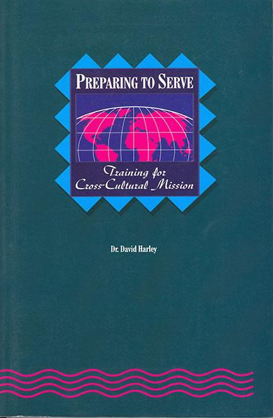 "Cover of the book ""Preparing to Serve: Training for Cross-Cultural Mission"" at MissionBooks.org"