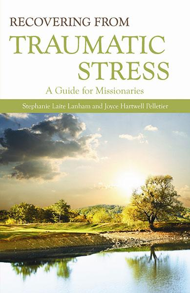 "Cover of the book ""Recovering from Traumatic Stress: A Guide for Missionaries"" at MissionBooks.org"