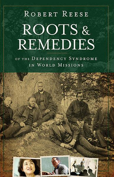 "Cover of the book ""Roots and Remedies of the Dependency Syndrome in World Missions: "" at MissionBooks.org"