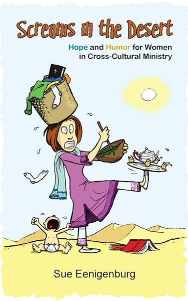 "Cover of the book ""Screams in the Desert: Hope and Humor for Women in Cross-Cultural Ministry"" at MissionBooks.org"