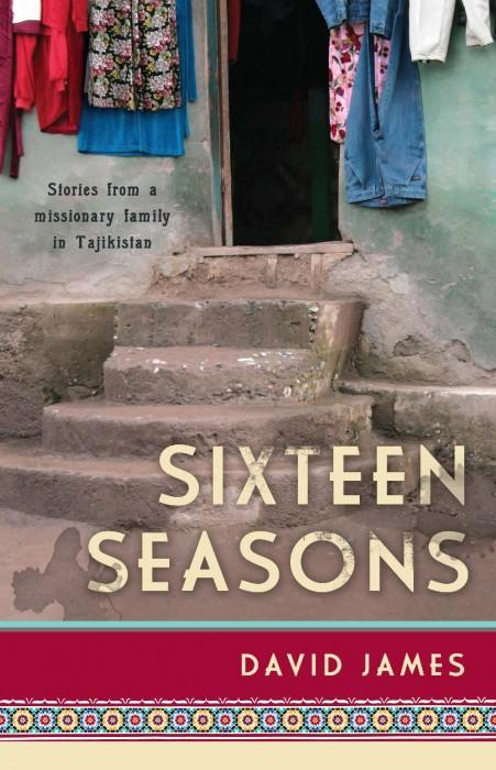 "Cover of the book ""Sixteen Seasons: Stories From a Missionary Family in Tajikistan"" at MissionBooks.org"