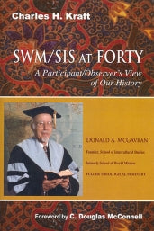 "Cover of the book ""SWM/SIS at Forty"" at MissionBooks.org"