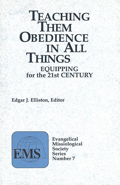 "Cover of the book ""Teaching Them Obedience in All Things (EMS 7): Equipping for the 21st Century"" at MissionBooks.org"