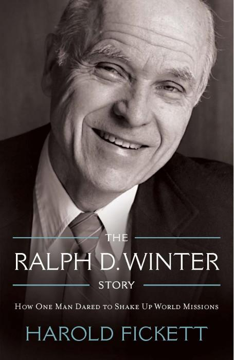 "Cover of the book ""The Ralph D. Winter Story: How One Man Dared to Shake Up World Missions"" at MissionBooks.org"