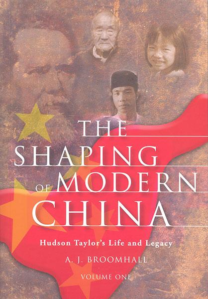 "Cover of the book ""The Shaping of Modern China Vol. 1: Hudson Taylor's Life and Legacy"" at MissionBooks.org"