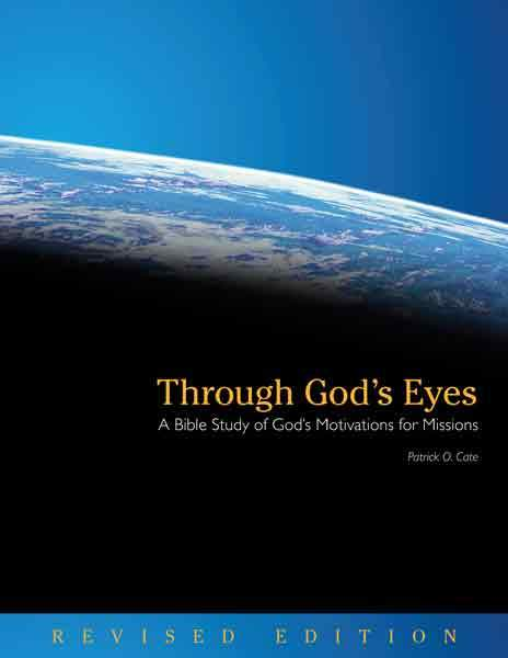 "Cover of the book ""Through God's Eyes: A Bible Study of God's Motivations for Missions (Revised Edition)"" at MissionBooks.org"