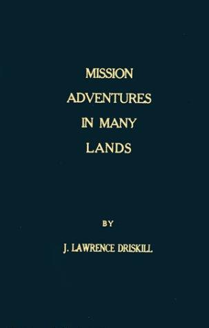 Mission Adventures in Many Lands