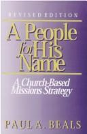 A People for His Name: A Church-Based Missions Strategy