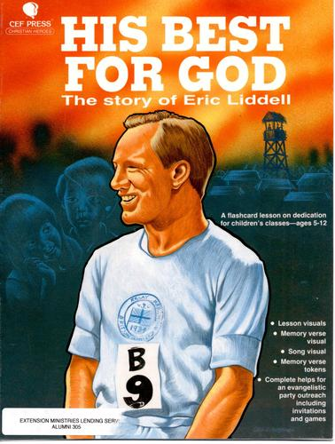His Best for God: The Story of Eric Liddell